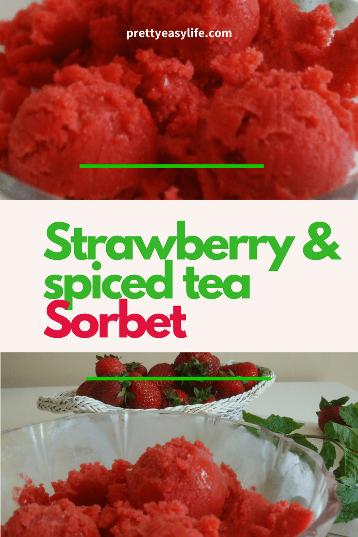 Strawberry and spiced tea sorbet
