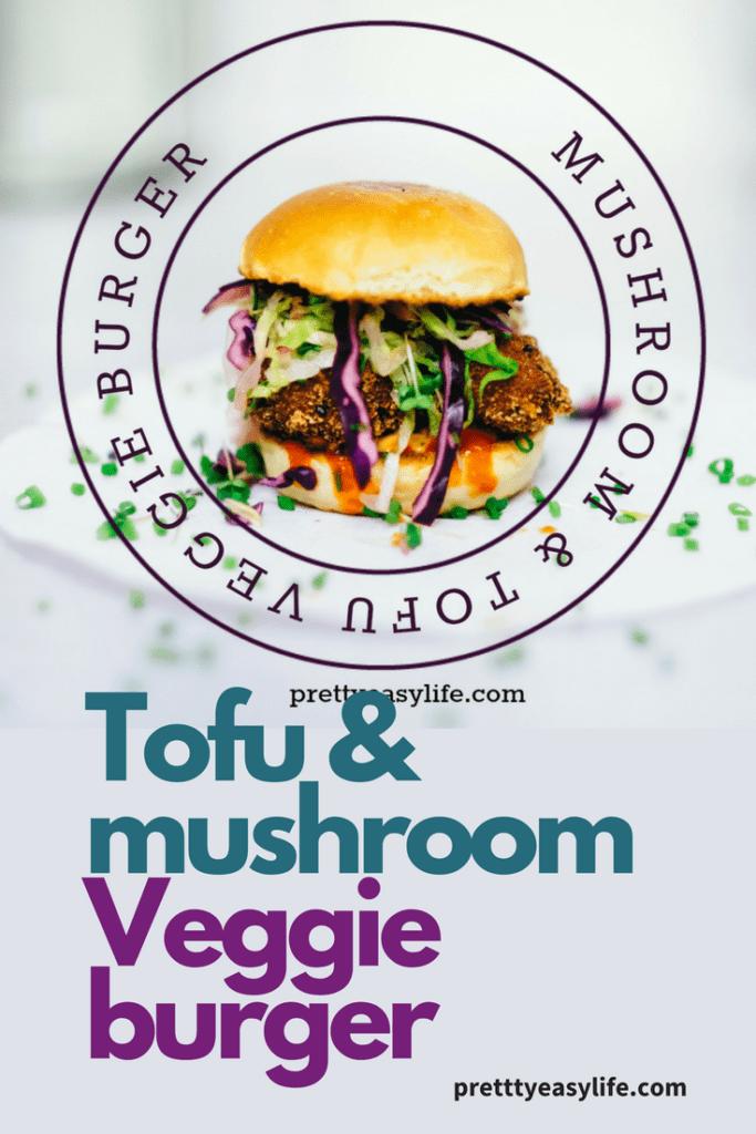 Tofu and mushrooms veggie burger