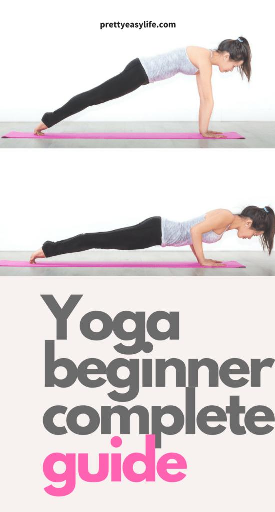 Yoga beginner complete guide