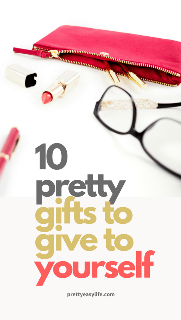 10 pretty gifts to give to yourself