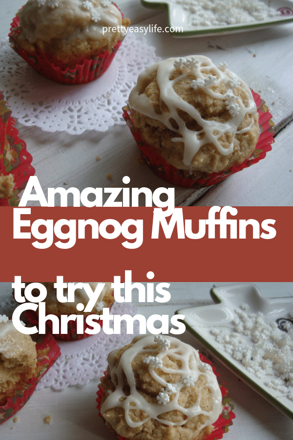 Amazing Eggnog Muffins to try this Christmas