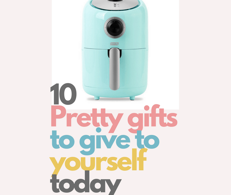10 Pretty gifts to give to yourself today