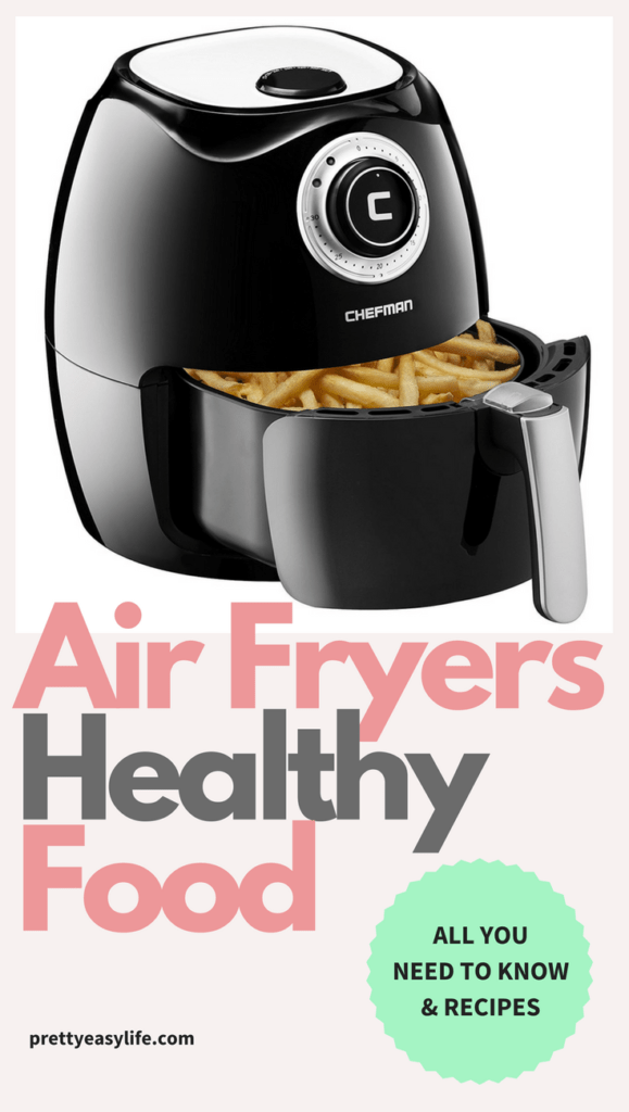 Air Fryers healthy food
