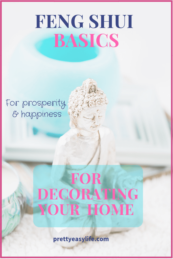 feng shui basics for decorating your house