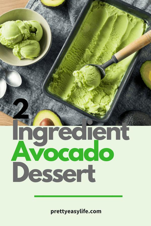 2 ingredient avocado dessert