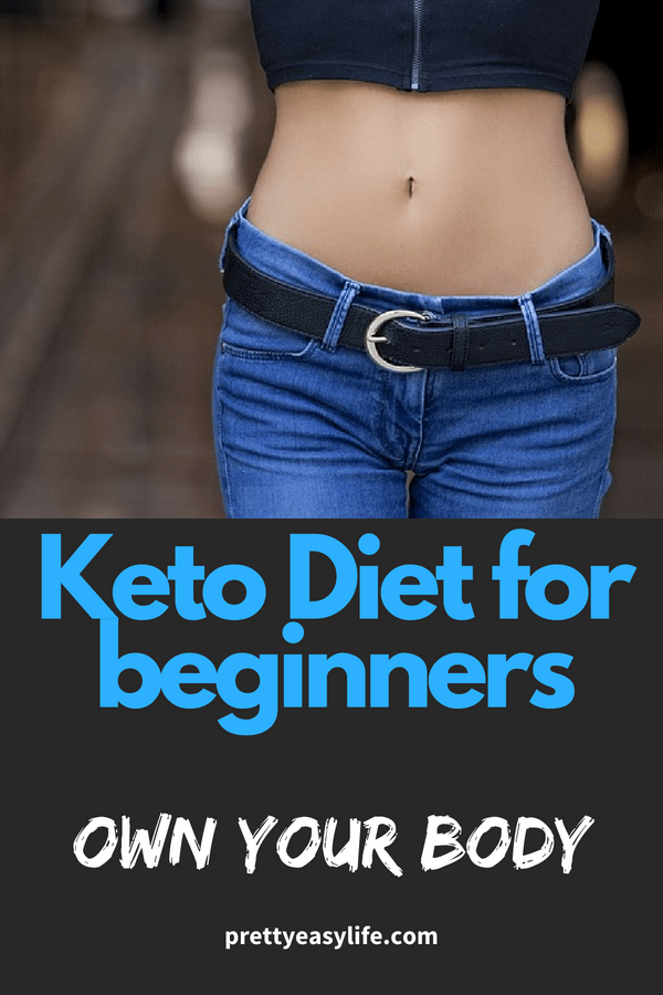 Keto Diet for beginners - own your body