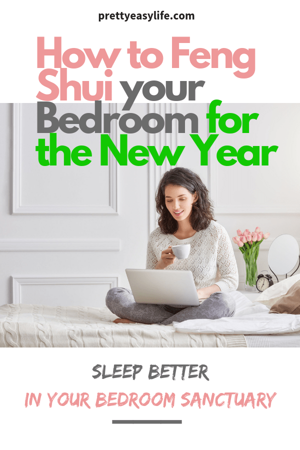 Feng Shui your Bedroom for the New Year