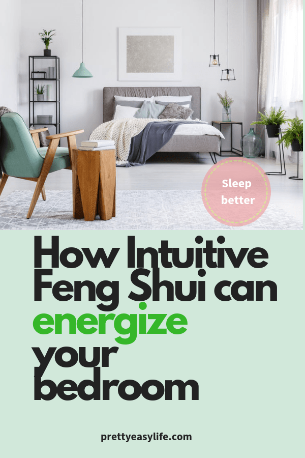Intuitive Feng Shui for your bedroom