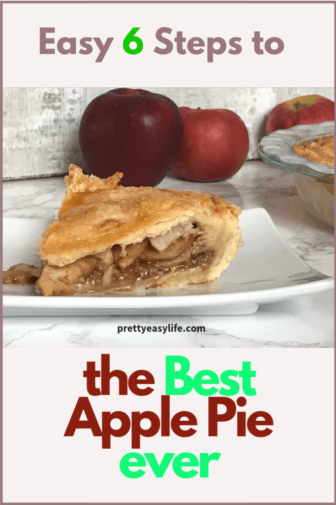 6 easy steps to the best apple pie ever