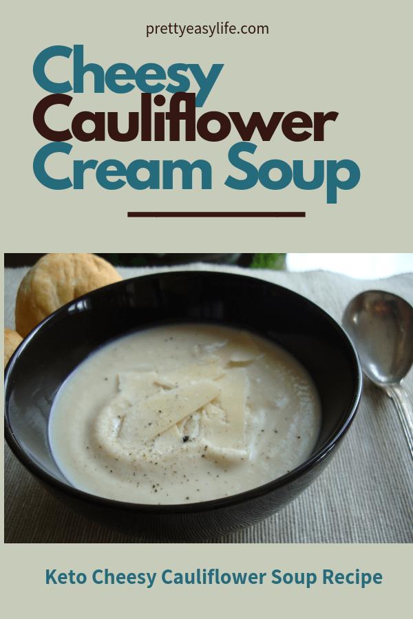 Cheesy Cauliflower Cream Soup