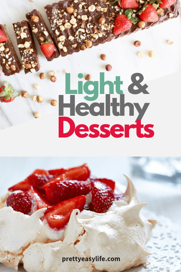 Light and Healthy Desserts