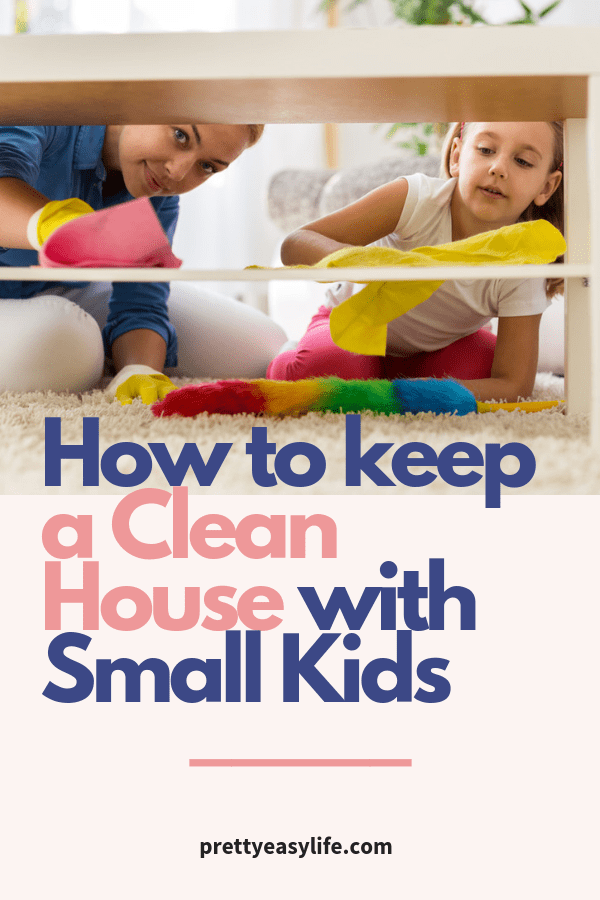 How to keep a clean House with small kids