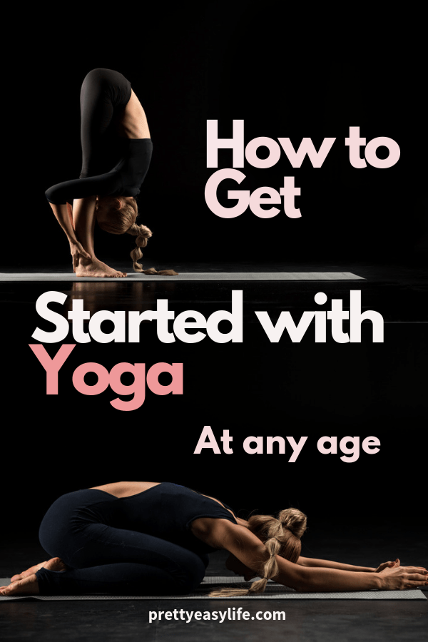 how to get started with yoga at any age