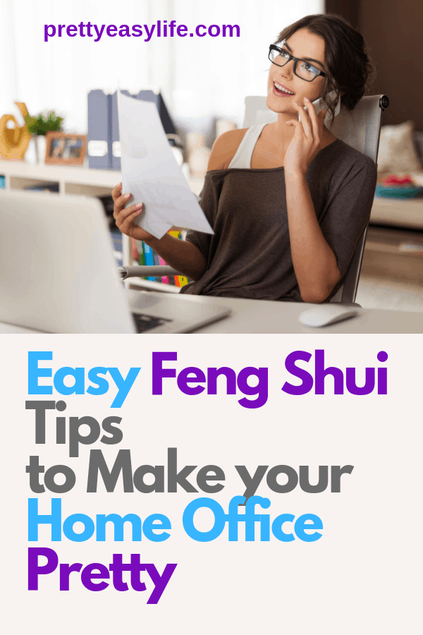 Easy Feng Shui tips to make your home office pretty