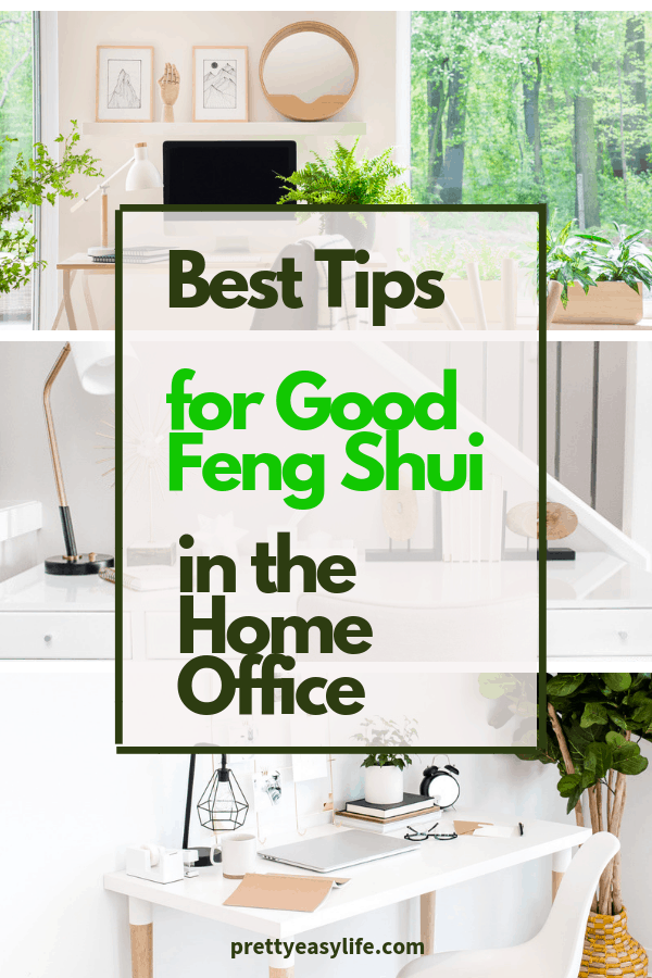 Best tips for Good Feng Shui in the Home Office
