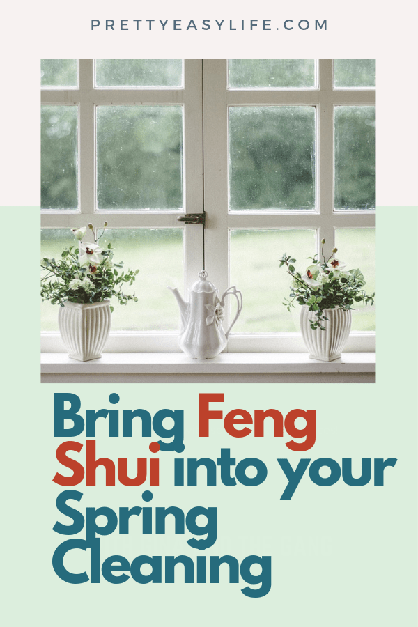 Bring Feng Shui into your spring cleaning