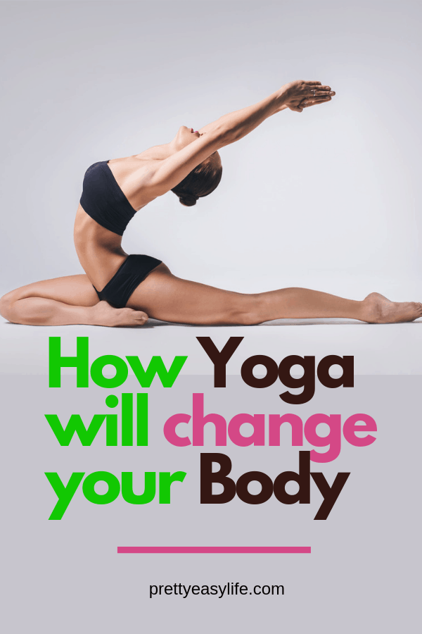 How Yoga Can Shape Your Body
