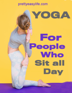Yoga for people who sit all day at the desk