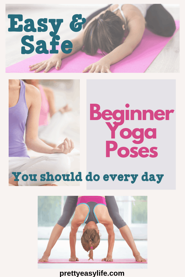 Easy and Safe Beginner Yoga Poses To Do Every Day