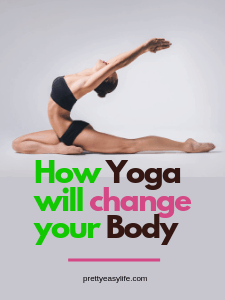 Yoga can transform your body