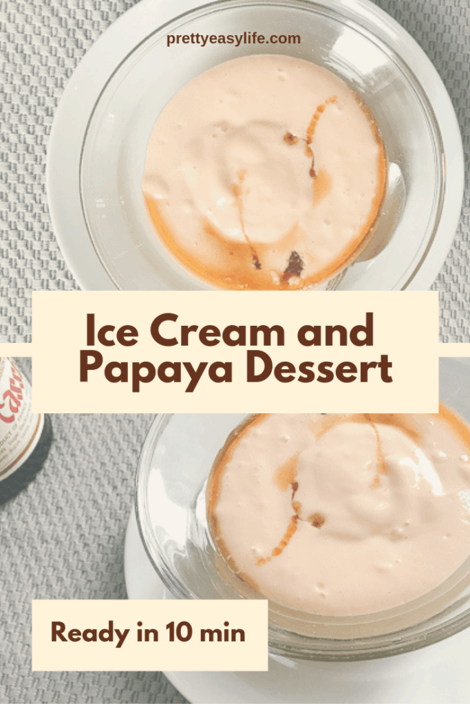 Brazilian exotic dessert Ice cream and Papaya