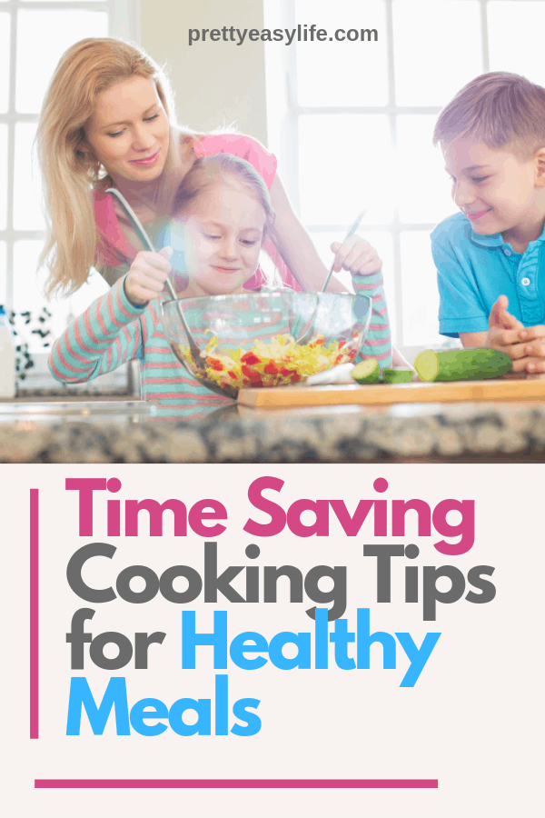 Tips on how to cook healthy and save time