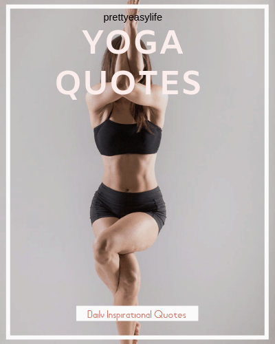 51 Motivational Yoga Quotes For Life Inspiration
