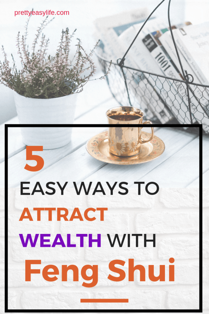5 easy ways to attract wealth to your life through Feng Shui concepts in your home design