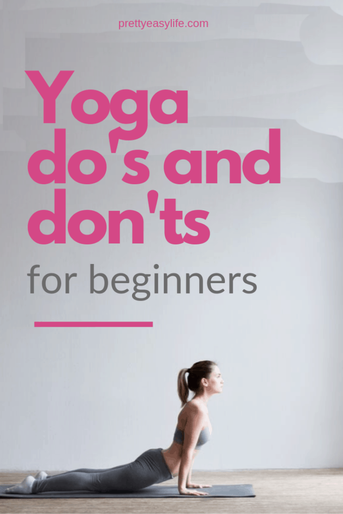 Yoga do's and don'ts for beginners